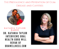 Podcast With Orawellness On Gum Disease And Cavity Prevention And Reversal